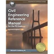Civil Engineering Reference Manual for the Pe Exam by Lindeburg, Michael R., 9781591264538