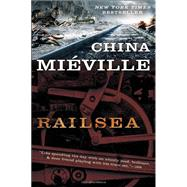 Railsea by MIEVILLE, CHINA, 9780345524539