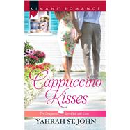 Cappuccino Kisses by St. John, Yahrah, 9780373864539