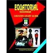 Equatorial Guinea - A Country Study Guide : Basic Information for Research and Pleasure by International Business Publications, USA, 9780739714539