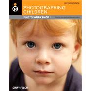 Photographing Children Photo Workshop by Felch, Ginny, 9781118024539