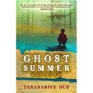 Ghost Summer by Due, Tananarive, 9781607014539