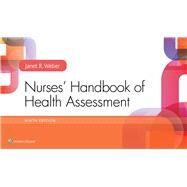 NURSES' HANDBOOK OF HEALTH ASSESSMENT by Weber, Janet R., 9781496344540