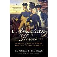 AMER HEROES  PA by MORGAN,EDMUND S., 9780393304541