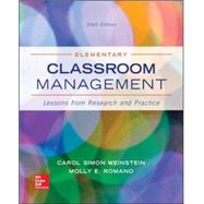 Elementary Classroom Management: Lessons from Research and Practice by Weinstein, Carol Simon; Romano, Molly, 9780078024542