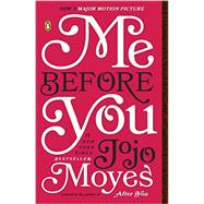 Me Before You by Moyes, Jojo, 9780143124542