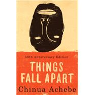 Things Fall Apart : A Novel by Achebe, Chinua, 9780385474542
