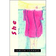 She by Farrell, Judith, 9781413464542