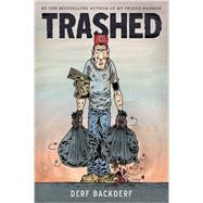 Trashed by Backderf, Derf, 9781419714542