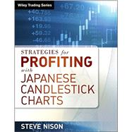 Strategies for Profiting With Japanese Candlestick Charts by Nison, Steve, 9781592804542