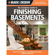 Black & Decker Complete Guide to Finishing Basements by Creative Publishing, 9781589234543