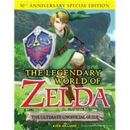 The Legendary World of Zelda by Hilliard, Kyle, 9781629374543