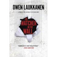 The Watcher in the Wall by Laukkanen, Owen, 9780399174544