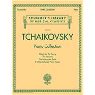 Tchaikovsky Piano Collection: Schirmer's Library of Musical Classics Volume 2116 by Tchaikovsky, Pyotr Ilyich (COP), 9781495004544