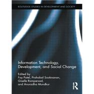 Information Technology, Development, and Social Change by Patel; Fay, 9780415754545
