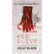 Red Glove by Black, Holly, 9781481444545