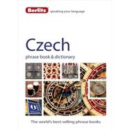 Berlitz Czech Phrase Book & Dictionary by Berlitz International, Inc., 9781780044545