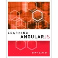 Learning AngularJS by Dayley, Brad, 9780134034546