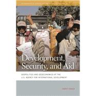 Development, Security, and Aid by Essex, Jamey, 9780820344546