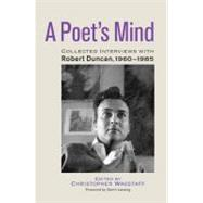 A Poet's Mind by WAGSTAFF, CHRISTOPHERDUNCAN, ROBERT, 9781583944547
