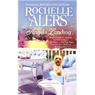 Angels Landing by Alers, Rochelle, 9781455534548