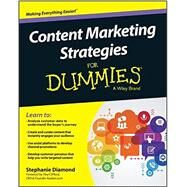 Content Marketing Strategies for Dummies by Diamond, Stephanie, 9781119154549