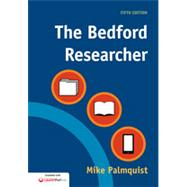 The Bedford Researcher by Palmquist, Mike, 9781457674549