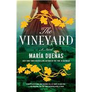 The Vineyard by Duenas, Maria; Caistor, Nick; Garcia, Lorenza, 9781501124549