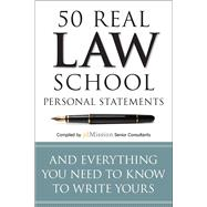 50 Real Law School Personal Statements And Everything You Need to Know to Write Yours by Adkins, Mary, 9781941234549