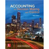 Accounting for Decision Making and Control by Zimmerman, Jerold, 9781259564550