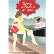 Taking a Chance on Love by Razzell, Mary, 9781553804550
