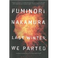 Last Winter We Parted by NAKAMURA, FUMINORIPOWELL, ALLISON MARKIN, 9781616954550