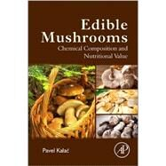 Edible Mushrooms by Kalac, Pavel, 9780128044551