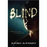 Blind by DeWoskin, Rachel, 9780142424551