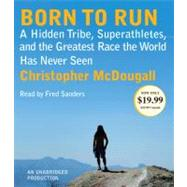 Born to Run by MCDOUGALL, CHRISTOPHERSANDERS, FRED, 9780307914552
