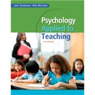 Psychology Applied to Teaching by Snowman, Jack; McCown, Rick, 9781285734552
