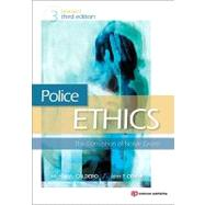 Police Ethics: The Corruption Of Noble Cause by Caldero, Michael A.; Crank, John P., 9781437744552