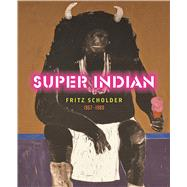Super Indian by Lukavic, John P.; Horton, Jessica L.; Berkemeyer, Eric; Logan, Kent; Bradley, David (CON), 9783791354552