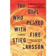 The Girl Who Played With Fire by Larsson, Stieg, 9780307454553