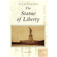 The Statue of Liberty by Moreno, Barry, 9781467124553