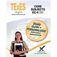 TExES Core Subjects EC-6 291 by Wynne, Sharon A., 9781607874553