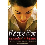 Betty Boo by Pineiro, Claudia; France, Miranda, 9781908524553