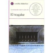 El tragaluz (Castalia Didactica) (Spanish Edition) by Vallejo, Antonio Buero, 9788470394553