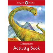 Dinosaurs Activity Book by Ladybird, 9780241254554