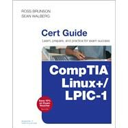 CompTIA Linux+ / LPIC-1 Cert Guide (Exams LX0-103 & LX0-104/101-400 & 102-400) by Brunson, Ross; Walberg, Sean, 9780789754554