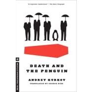 Death and the Penguin by KURKOV, ANDREYBIRD, GEORGE, 9781935554554