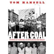 After Coal by Hansell, Tom, 9781946684554