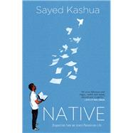 Native Dispatches from an Israeli-Palestinian Life by Kashua, Sayed, 9780802124555