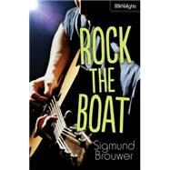 Rock the Boat by Brouwer, Sigmund, 9781459804555