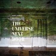 Abelardo Morell : The Universe Next Door by Siegel, Elizabeth; Abbott, Brett; Martineau, Paul, 9780300184556